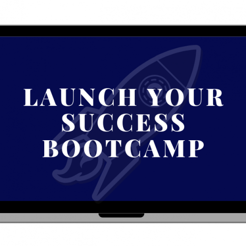 Launch Your Success Bootcamp (1)